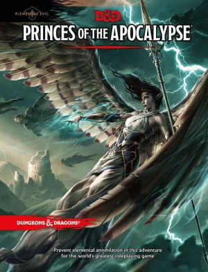 Dungeons & Dragons 5th Ed. Princes of the Apocalypse