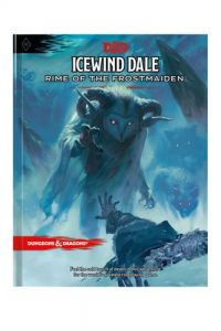 Dungeons & Dragons 5th Ed. Icewind Dale: Rime of the Frostmaiden